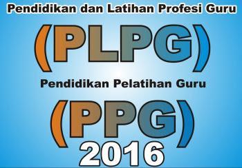 Bersiaplah, PLPG Segera Dimulai September Ini