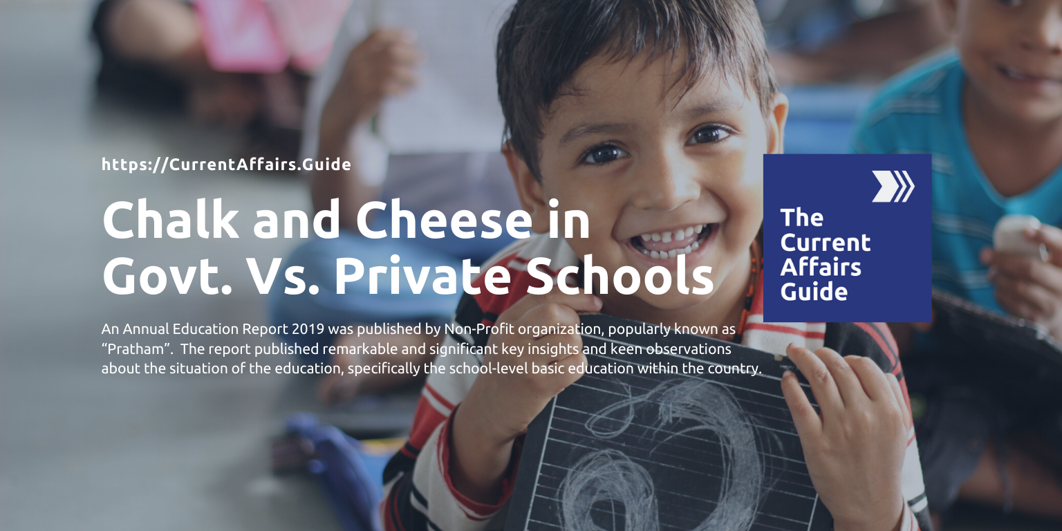 Chalk and Cheese in Private Vs. Government Schools