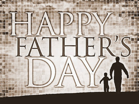 Happy Fathers Day 2017 Wallpapers, Fathers Day Wallpapers