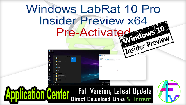 Windows LabRat 10 Pro Insider Preview x64 Pre-Activated