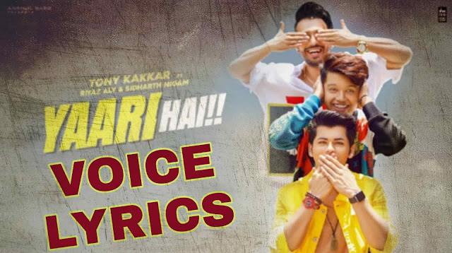 Yaari Hai ( Yaara Teri Meri Yaari Sabse Pyari Hai ) Lyrics In Hindi & English