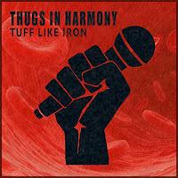 Tuff Like Iron - Thugs in Harmony