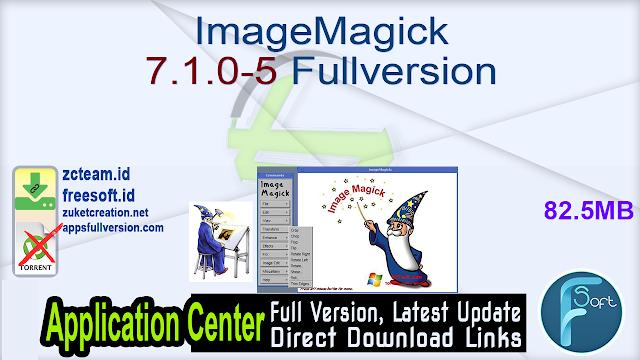 ImageMagick 7.1.0-5 Fullversion