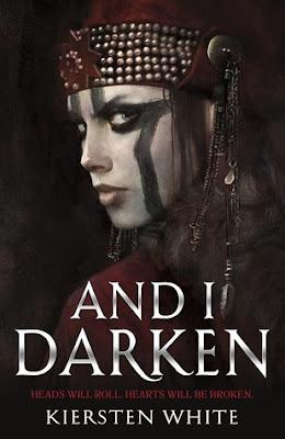 ARC Review: And I Darken by Kiersten White