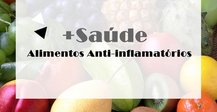 5 Alimentos que podem te ajudar contra a Inflamação