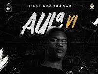 Uami Ndongadas - Aula 6 | Download