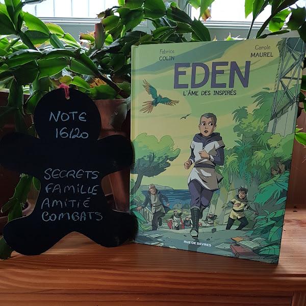 Eden, tome 2 : L'âme des inspirés de Carole Maurel et Fabrice Colin