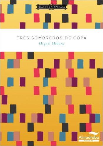 Tres sombreros de copa. Ilustraciones de Riki Blanco. Almadraba. (De  sombreros teatrales y clásicos) 9810f7bf8ce