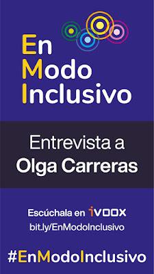 En Modo Inclusivo. Entrevista a Olga Carreras