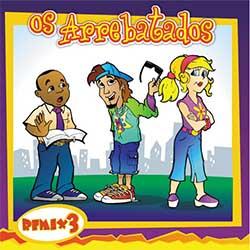 Baixar CD Gospel Os Arrebatados Remix 3