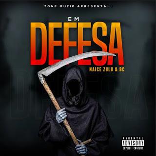 Naice Zulu & BC Feat. Konstantino - Em Defesa (Rap)