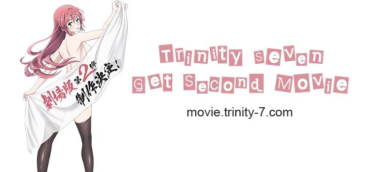 Anime Trinity Seven Mendapatkan Project Movie Kedua