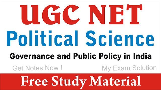 Governance and Public Policy in India; Governance and Public Policy in India for UGC NET