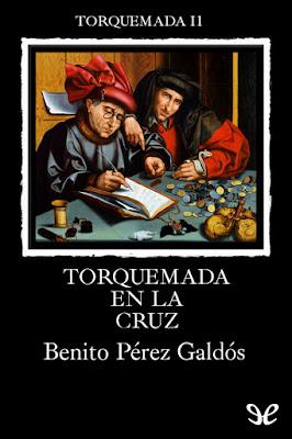 Serie Torquemada, Novelas materiales y espirituales, Novelas contemporáneas de Galdós