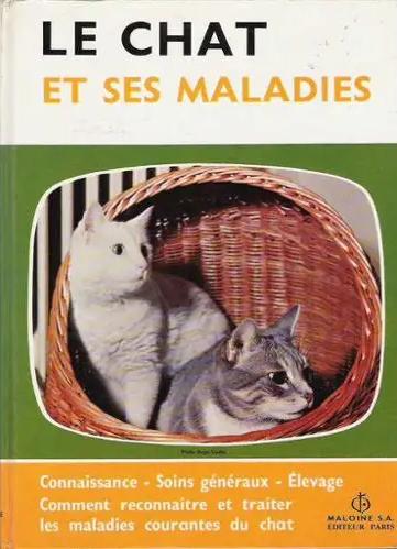 Le chat et ses maladies - WWW.VETBOOKSTORE.COM