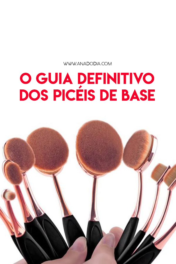 guia definitivo de pinceis de base anadodia ana do dia