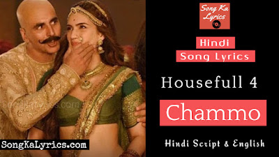chammo-lyrics-housefull4