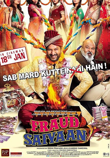 Fraud Saiyyan 2019 Movie Download 720p 480p DVDRip