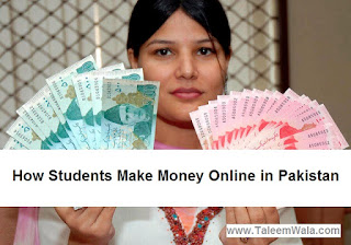How Students Make Money Online in Pakistan