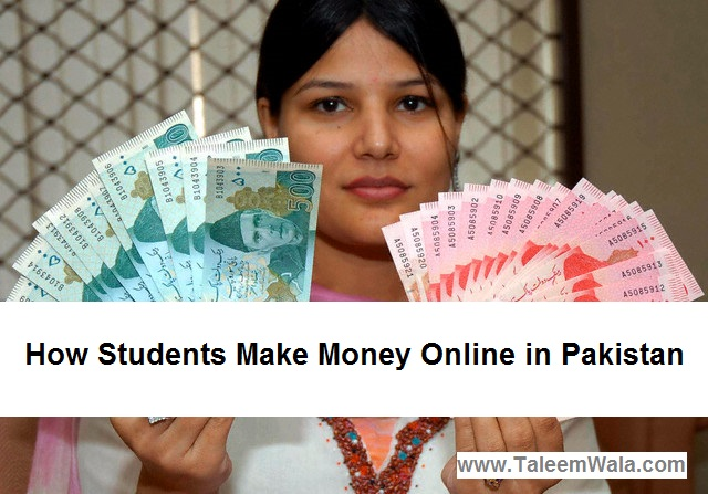 How Students Can Make Money Online in Pakistan
