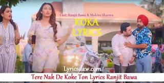 Tere Nak De Koke Ton Lyrics Ranjit Bawa