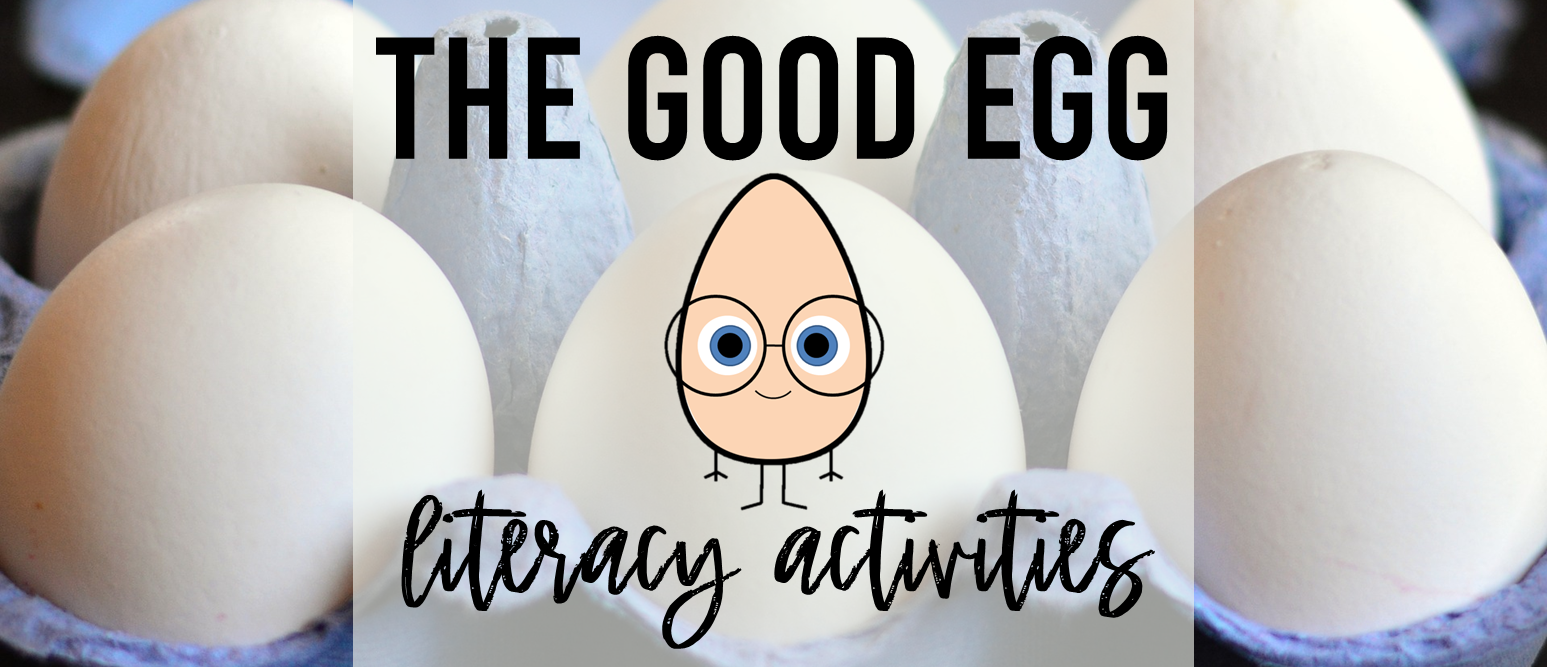 The Good Egg book study Common Core literacy companion activities for grade K-1