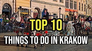 Top 10 Things To Do In Kraków