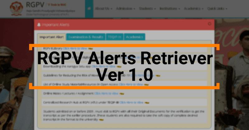 RGPV Alerts Retriever Ver 1.0 Project - Aaditya Jain Blog - Aditya Jain - AadityaJain-Dev