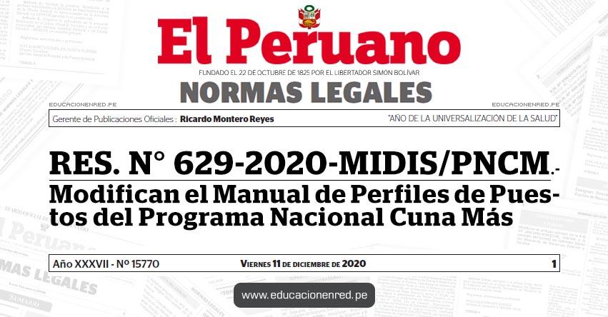 RES. N° 629-2020-MIDIS/PNCM.- Modifican el Manual de Perfiles de Puestos del Programa Nacional Cuna Más