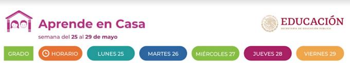"""HORARIO """"APRENDE EN CASA"""" DEL 25 AL 29 DE MAYO DEL 2020"""