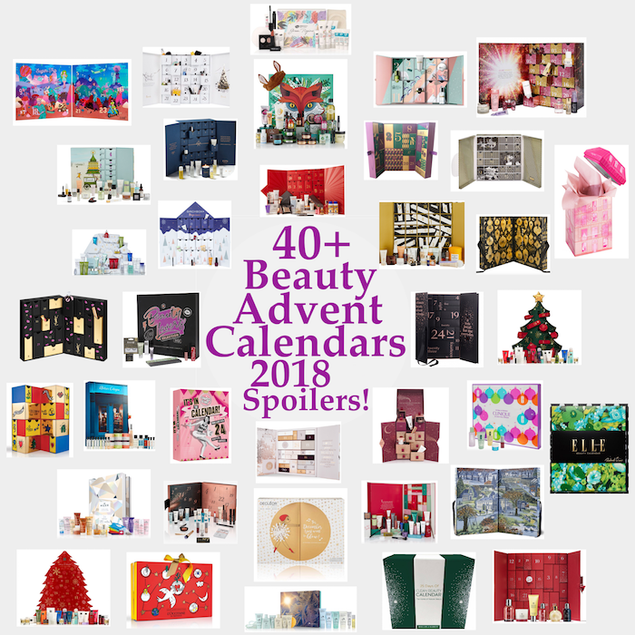 Here are ALL 40+ Best Beauty Advent Calendars Available In 2018, with spoilers and release dates.