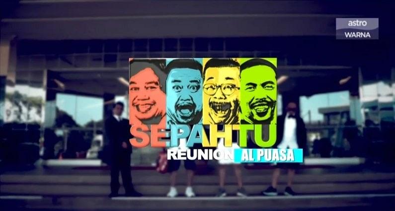 Sepahtu Reunion Al Puasa 2020-Eps 2