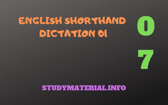 Stenography Online English Dictation 7 | How to write Shorthand