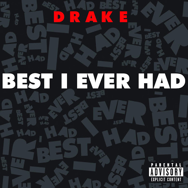 Drake - Best I Ever Had - Single Cover