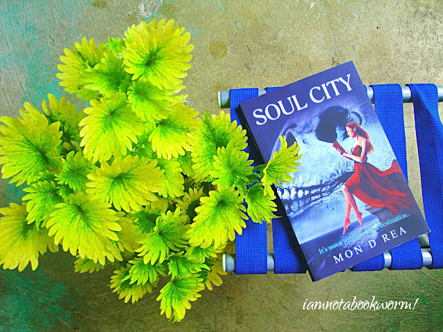 Soul City by Mon D. Rea | A Book Review by iamnotabookworm!