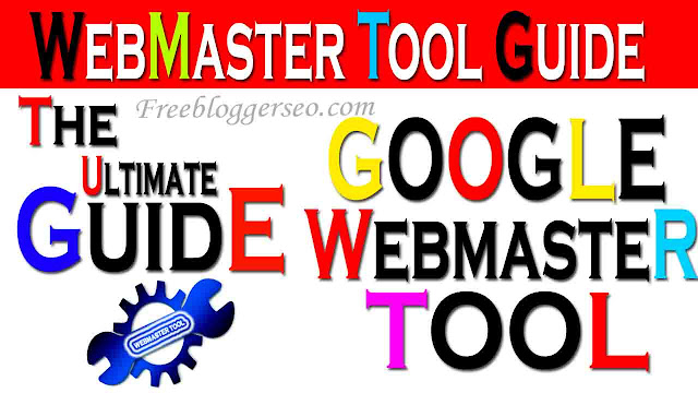 Google Search Console, Webmaster tool, Full guide in hindi, how to use, The Ultimate Guide to Google Webmaster Tool in Hindi,