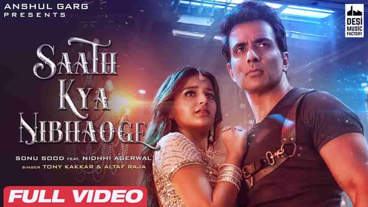 Saath kya nibhaoge lyrics Tony Kakkar x Altaf Raja Hindi Song