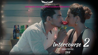 Intercourse 2 movie Wiki, Cast Real Name