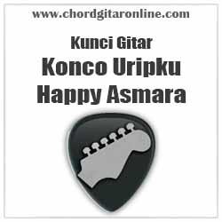 Chord Happy Asmara Konco Uripku