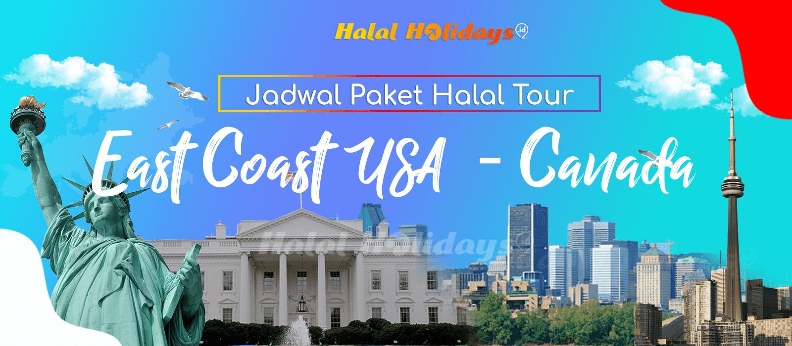 Paket Wisata Halal Tour Amerika East Coast USA Canada Murah Tahun 2022 2023
