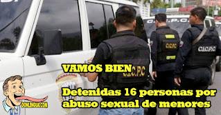 VAMOS BIEN | Detenidas 16 personas por abuso sexual de menores en Venezuela
