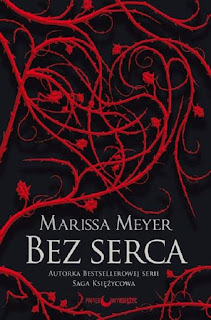 "[BOOK TOUR] ""Bez serca"" Marissa Meyer"