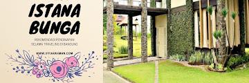 Villa Istana Bunga Rekomendasi Penginapan Selama Traveling di Bandung
