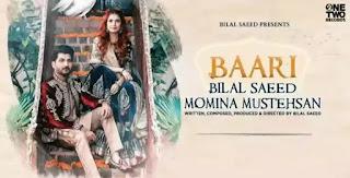 BAARI (Uchiyaan Dewaraan) Lyrics - Bilal Saeed & Momina Mustehsan