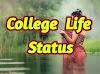 College Life status in Hindi [ College status ]