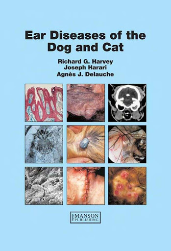 Ear diseases of the dog and cat - WWW.VETBOOKSTORE.COM