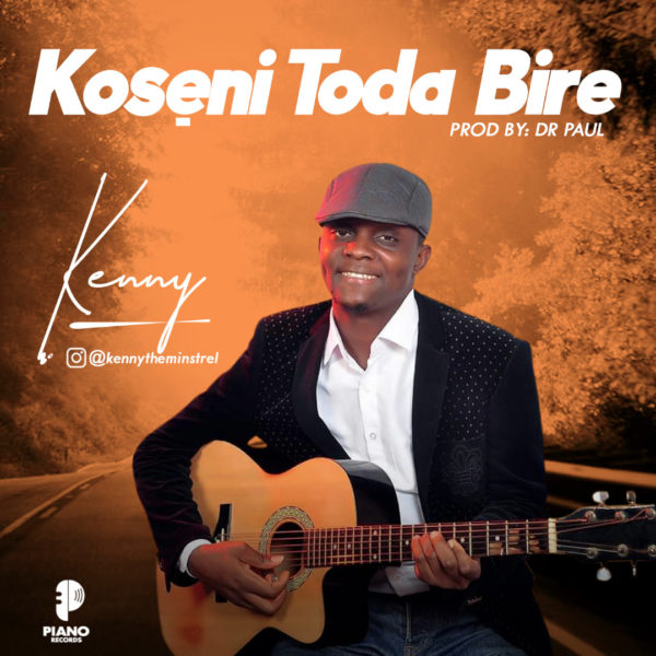 Kenny - Koseni To Dabire Lyrics & Mp3