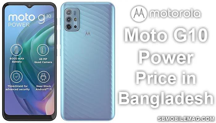 Motorola Moto G10 Power, Motorola Moto G10 Power Price, Motorola Moto G10 Power Price in Bangladesh
