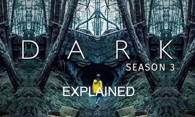 DARK SEASON 3 Ending Explained | NETFLIX Dark Full Series Spoiler And Review