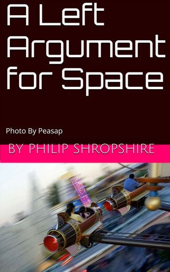 A Left Argument for Space by Philip Shropshire